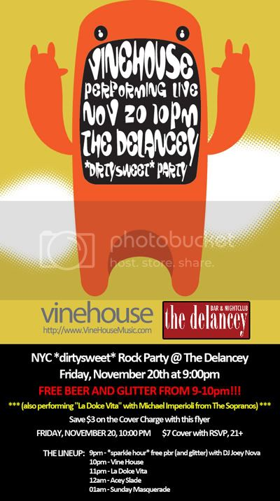 Vine House dirtysweet Party
