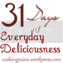 31 Days of Deliciousness:Simple Hints, Tricks and Recipes to Feed Your Family without Losing Your Mind or Your Money.